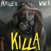 Killa от Wiwek и Skrillex